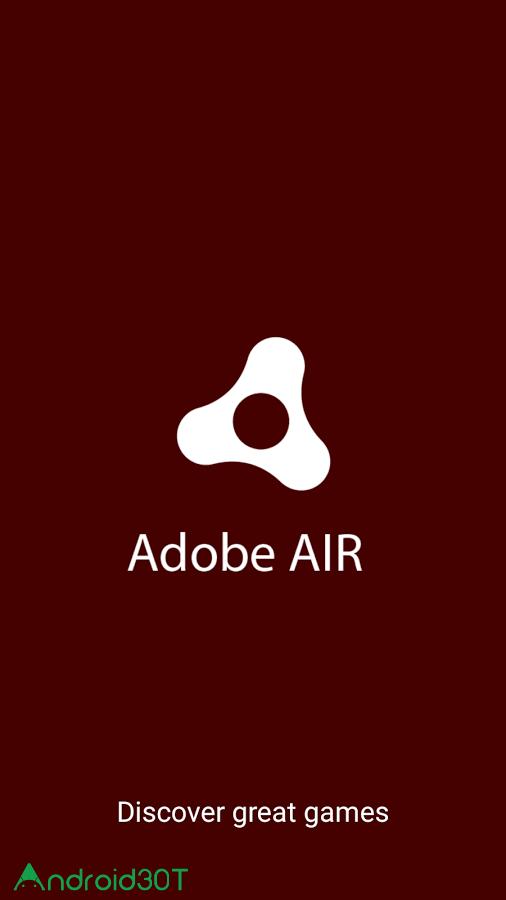 دانلود Adobe Air 32.0.0.141 – آخرین نسخه ادوب ایر اندروید