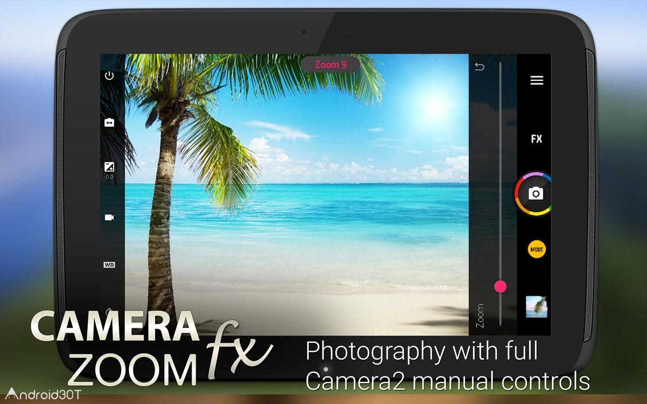 دانلود Camera ZOOM FX 6.3.7 – نرم افزار عکاسی حرفه ای اندروید