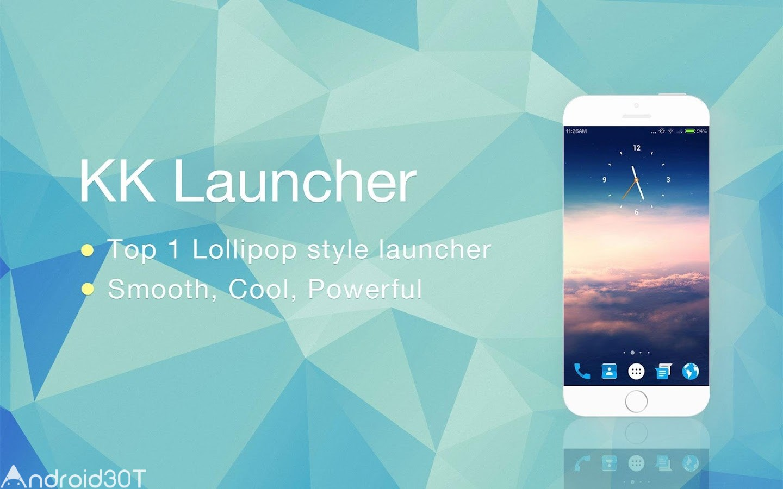 KK Launcher (Lollipop &KitKat) 7.2 – لانچر زیبای کیت کت و لالی پاپ اندروید
