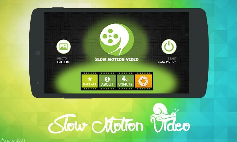 دانلود 2.9.0 Slow Motion Camera – برنامه ضبط ویدئو های آهسته اندروید