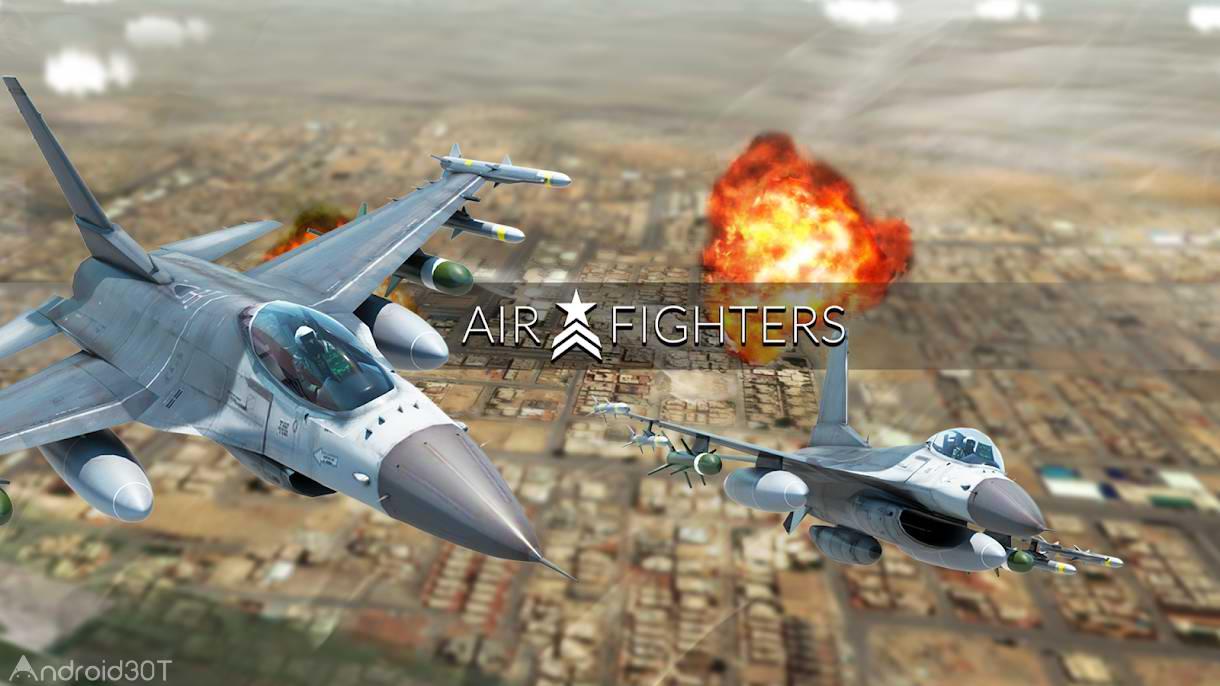 دانلود AirFighters 4.1.5 – بازی جذاب نبرد های هوایی اندروید