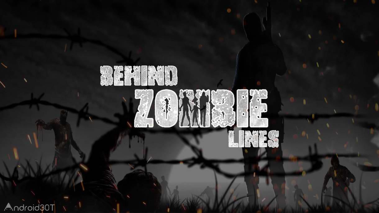 دانلود Behind Zombie Lines 1.4 – بازی اکشن نبرد با زامبی اندروید