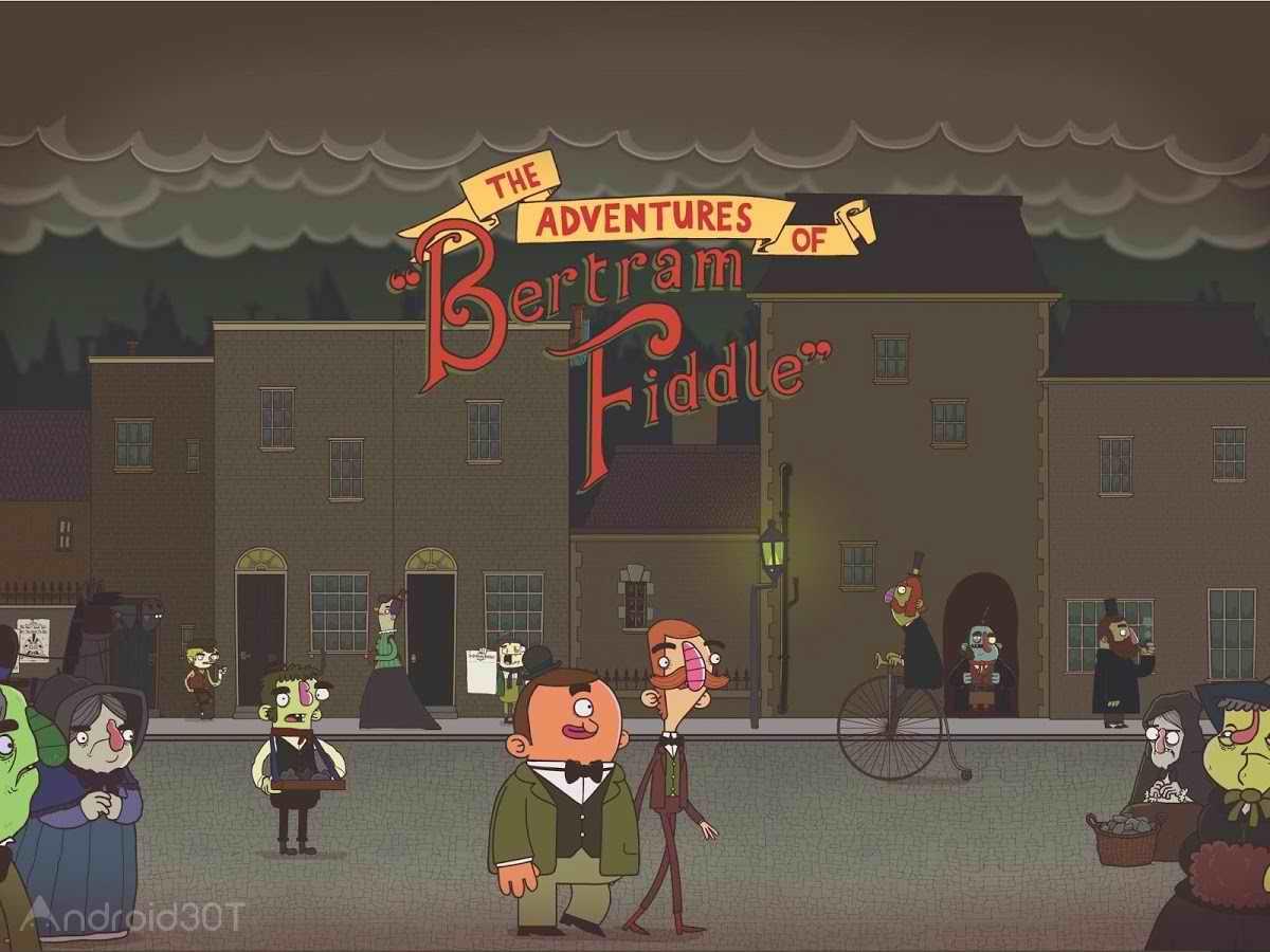 دانلود Bertram Fiddle: Episode 1 1.3 – بازی ماجراجویی برتام فیدل 1 اندروید
