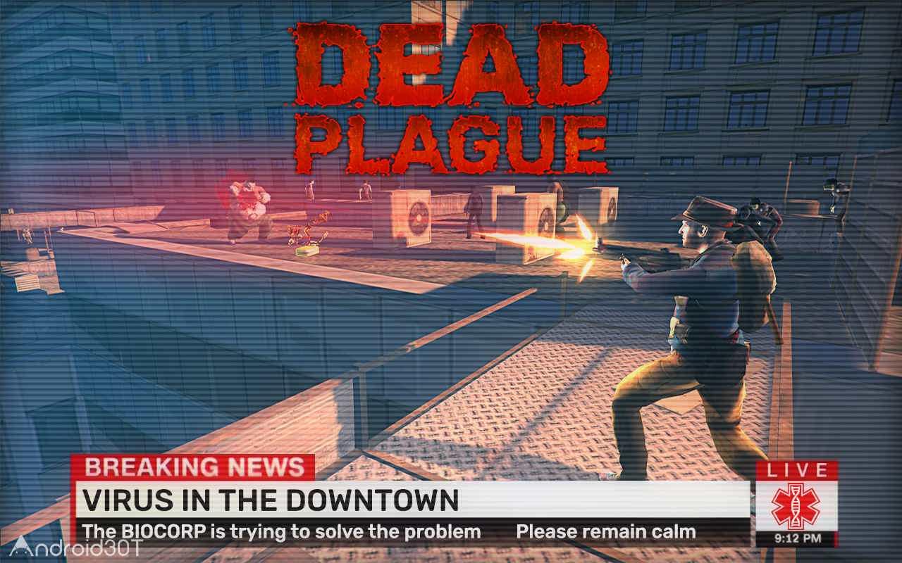 دانلود DEAD PLAGUE: Zombie Outbreak 1.2.8 – بازی اکشن شورش مردگان اندروید