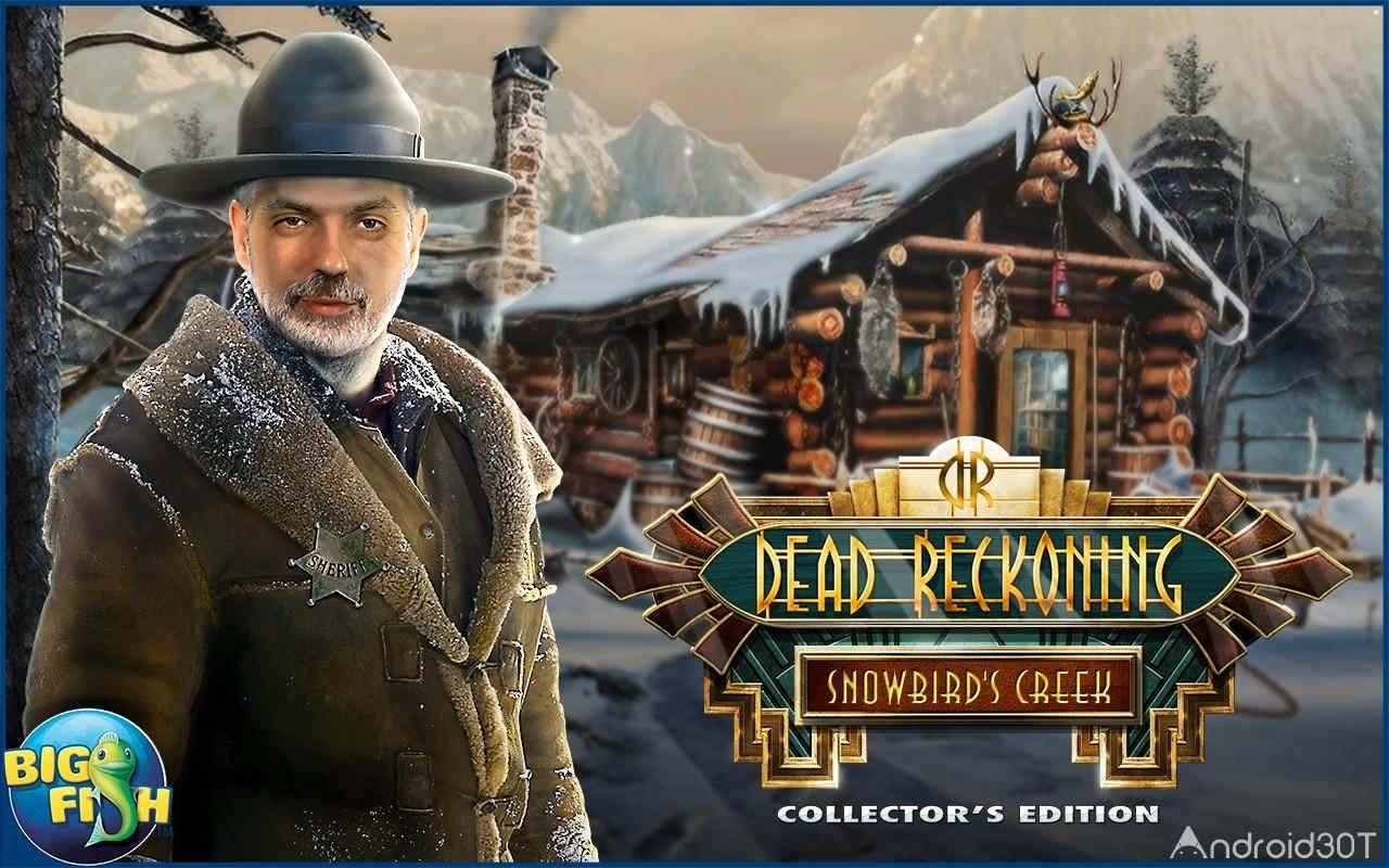 دانلود Dead Reckoning: Snowbird's Creek Full 1.0.1 – بازی ماجراجویی اندروید