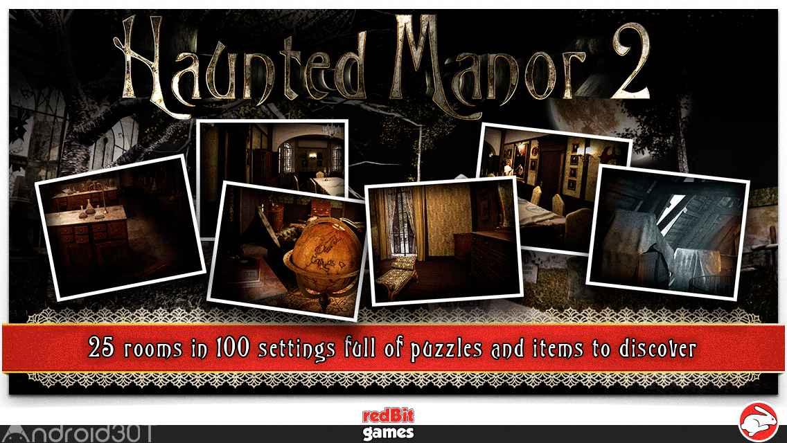 دانلود Haunted Manor 2 – Full 1.8.1 – بازی ترسناک و معمایی خانه متروکه ۲ اندروید