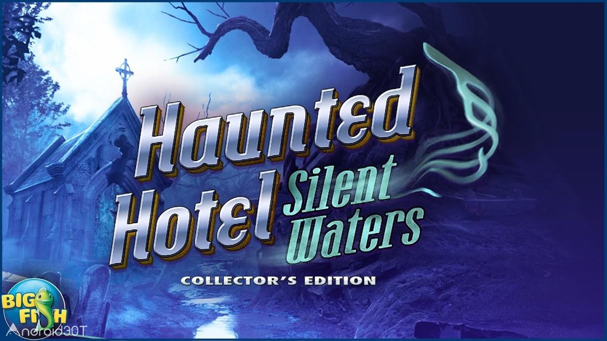 دانلود Haunted Hotel: Silent Waters 1.0.0 – بازی سرگرم کننده هتل متروکه اندروید