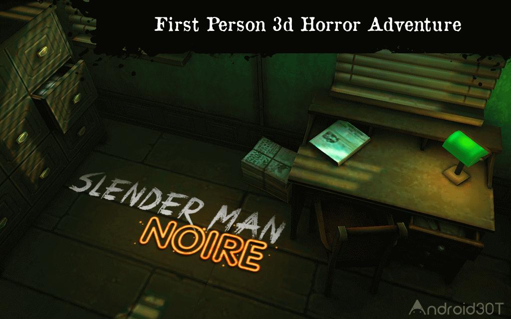 Slender Noire 1.02 – بازی ترسناک مرد بلند و باریک اندروید
