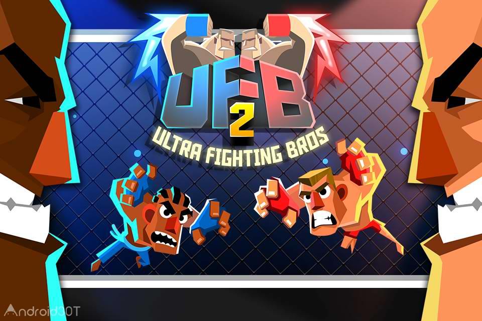 دانلود UFB 2: Ultra Fighting Bros 1.0.1 – بازی ورزشی مبارزان فوق العاده 2 اندروید