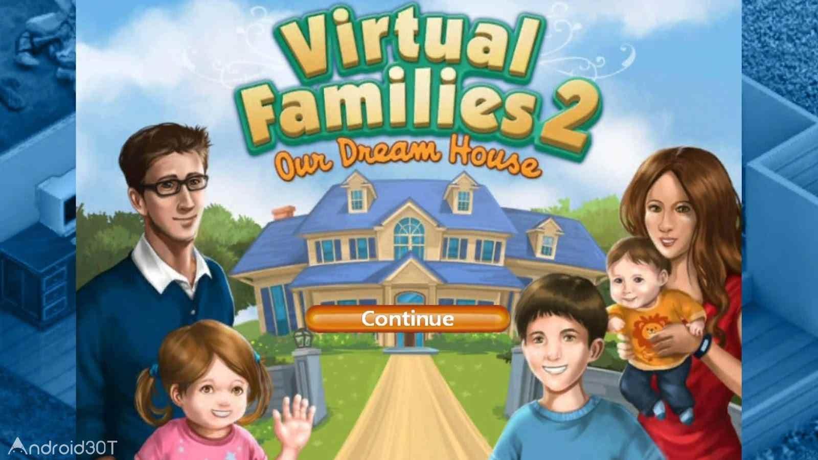 دانلود Virtual Families 2 1.7.5 – بازی پرطرفدار خانواده مجازی ۲ اندروید