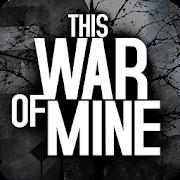 دانلود This War of Mine 1.5.10 - بازی استراتژیکی گرافیکی اندروید
